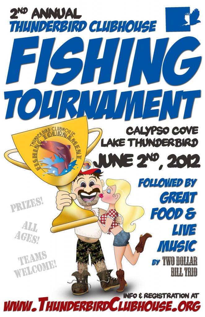 Thunderbird Clubhouse Fishing Tournament Flyer